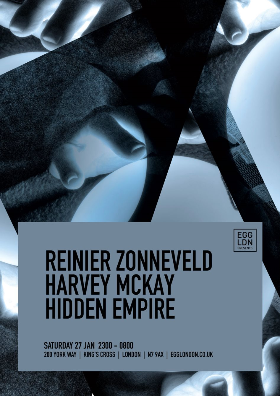 EGG LDN presents: Reinier Zonneveld, Harvey Mckay, Hidden Empire