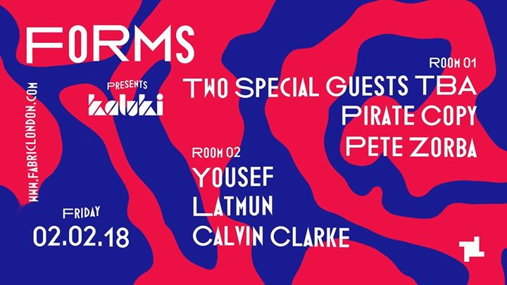 2.2 Forms presents Kaluki: Special Guests TBA, Yousef & Latmun