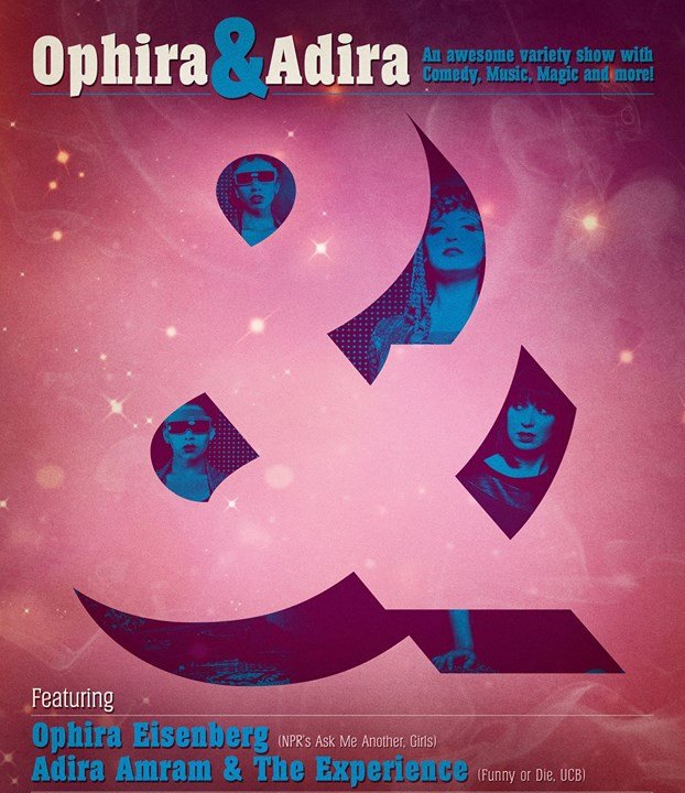 Ophira & Adira at Union Hall - Brooklyn