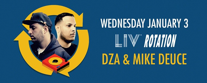 Rotation presents: DZA & Mike Deuce - Wed. January 3rd