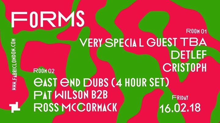 16.2 Forms: Special Guest TBA, Detlef & East End Dubs
