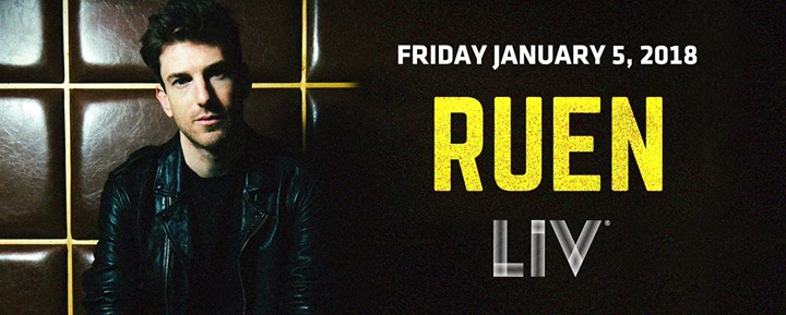 Ruen LIV - Fri. January 5th